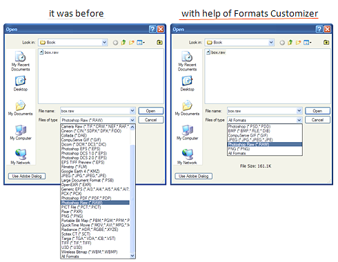 Formats Customizer helps to configure the opening and saving dialog file types for programs such as Adobe Photoshop, CorelDRAW, and many others. You can specify exactly what types of files and documents to show and hide to speed your workflow.